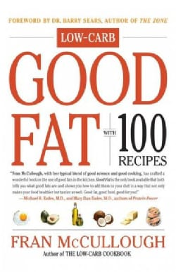 Good Fat: With 100 Recipes (Paperback)