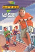 Scooter Spies: The Wheels That Vanished (Paperback)