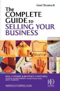 The Complete Guide to Selling Your Business (Paperback)