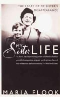 My Sister Life: The Story of My Sister's Disappearance (Paperback)