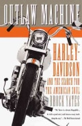 Outlaw Machine: Harley-davidson and the Search for the American Soul (Paperback)
