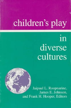 Children's Play in Diverse Cultures (Paperback)