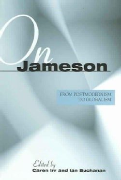 On Jameson: From Postmodernism To Globalization (Hardcover)