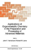 Applications of Organometallic Chemistry in the Preparation and Processing of Advanced Materials (Hardcover)