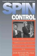 Spin Control: The White House Office of Communications and the Management of Presidential News (Paperback)
