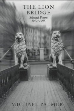 The Lion Bridge: Selected Poems 1972-1995 (Paperback)