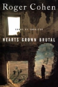 Hearts Grown Brutal: Sagas of Sarajevo (Paperback)