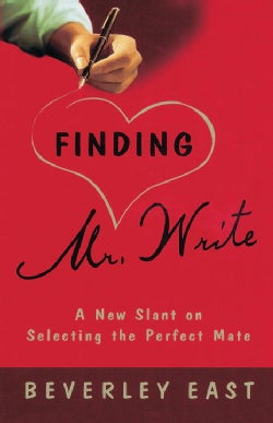 Finding Mr. Write: A New Slant on Selecting the Perfect Mate (Paperback)