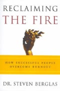 Reclaiming the Fire: How Successful People Overcome Burnout (Paperback)