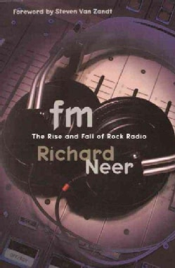 Fm: The Rise and Fall of Rock Radio (Paperback)
