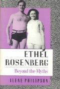 Ethel Rosenberg: Beyond the Myths (Paperback)