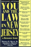 You and the Law in New Jersey: A Resource Guide (Paperback)