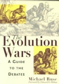 The Evolution Wars: A Guide to the Debates (Paperback)