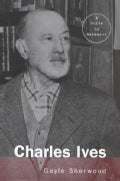 Charles Ives: A Guide to Research (Hardcover)