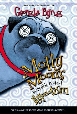 Molly Moon's Incredible Book of Hypnotism (Paperback)