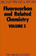 Fluorocarbon and Related Chemistry (Hardcover)