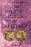 The Pristine Culture of Capitalism: A Historical Essay on Old Regimes and Modern States (Paperback)