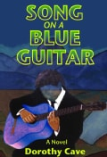Song on a Blue Guitar: A Novel (Paperback)