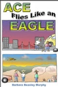 Ace Flies Like an Eagle (Paperback)