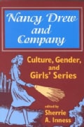 Nancy Drew and Company: Culture, Gender, and Girls' Series (Paperback)