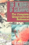 Dictionary of Geographical Literacy: The Complete Geography Reference (Paperback)