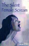 The Silent Female Scream (Paperback)