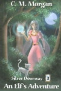 An Elf's Adventure (Paperback)