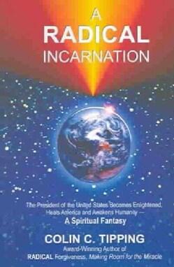 A Radical Incarnation (Paperback)