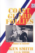 Coast Guard Follies (Paperback)