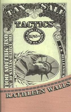 Tax Sale Tactics (Paperback)