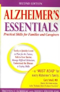 Alzheimer's Essentials: Practical Skills for Families & Caregivers (Paperback)