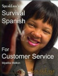 SpeakEasy's Survival Spanish for Customer Service (Paperback)