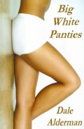 Big White Panties (Paperback)
