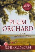 Plum Orchard: A Novel of Cumberland Island (Paperback)