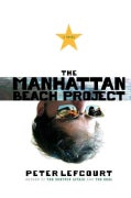 The Manhattan Beach Project (Paperback)