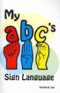 My ABC's Sign Language (Paperback)