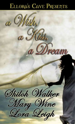 A Wish, a Kiss, a Dream (Paperback)