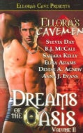 Ellora's Cavemen: Dreams of the Oasis (Paperback)