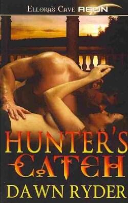 Hunter's Catch: Talon's Trophy / Hawk's Prey / Janus' Conquest (Paperback)