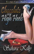 Chocolate and High Heels (Paperback)