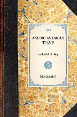 A Short American Tramp (Paperback)