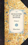 Recollections of a Life of Adventure (Hardcover)
