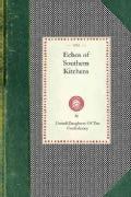 Echos of Southern Kitchens (Paperback)