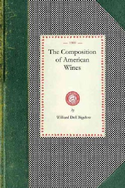 The Composition of American Wines (Paperback)