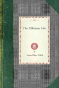 The Efficient Life (Paperback)