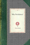 Why Prohibition! (Paperback)