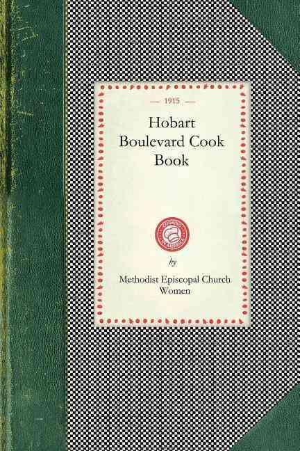 Hobart Boulevard Cook Book (Paperback)