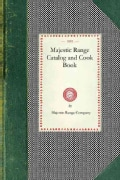Majestic Range Catalog and Cook Book (Paperback)