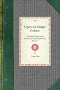 Open Air Grape Culture (Paperback)