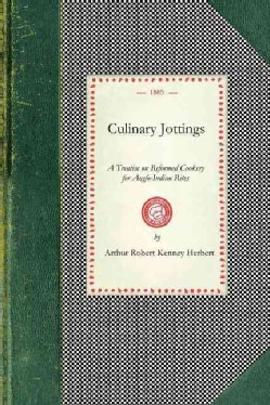 Culinary Jottings (Paperback)